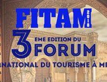 La 3ème édition du FITAM (Forum International du Tourisme à Meknès)